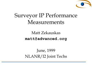 Surveyor IP Performance Measurements