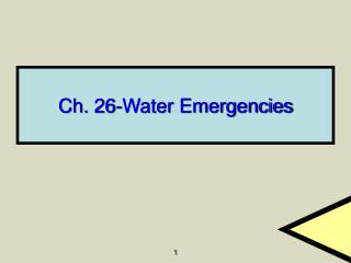 Ch. 26-Water Emergencies