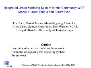 Integrated Urban Modeling System for the Community WRF Model: Current Status and Future Plan