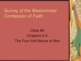 Survey of the Westminster Confession of Faith