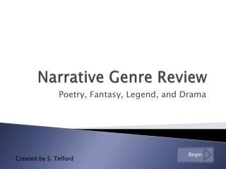 Narrative Genre Review