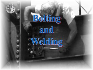 Bolting and Welding