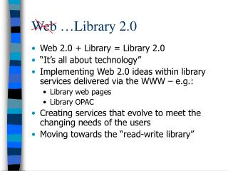 Web …Library 2.0