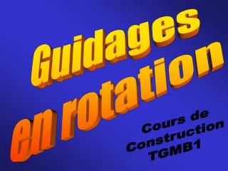 Guidages en rotation