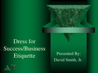 Dress for Success/Business Etiquette