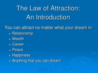 The Law of Attraction: An Introduction