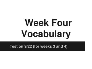 Week Four Vocabulary