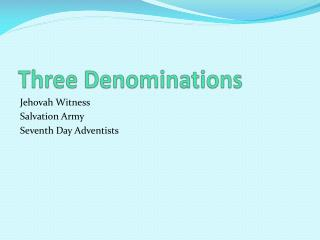 Three Denominations