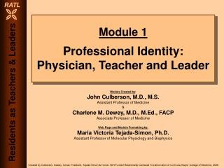 Module 1 Professional Identity: Physician, Teacher and Leader
