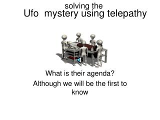 Ufo mystery using telepathy