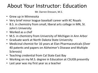 About Your Instructor: Education