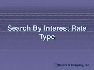 Search By Interest Rate Type
