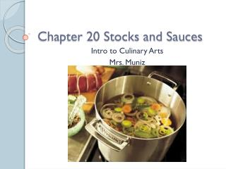 Chapter 20 Stocks and Sauces