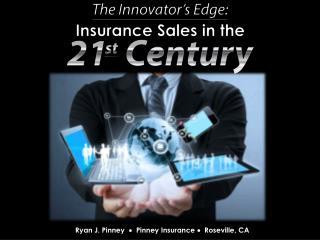 Ryan J. Pinney  Pinney Insurance  Roseville, CA
