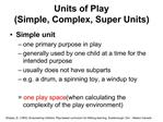 Units of Play Simple, Complex, Super Units