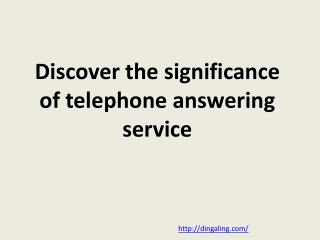Telephone answering service