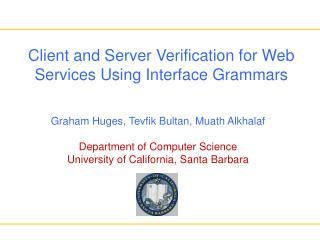 Client and Server Verification for Web Services Using Interface Grammars