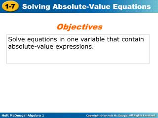 Solve equations in one variable that contain absolute-value expressions.
