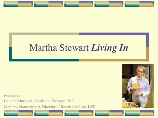 Martha Stewart  Living In