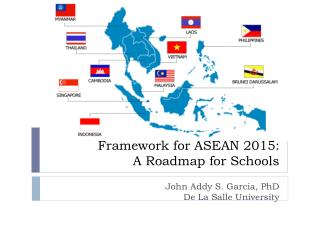 Framework for ASEAN 2015: A Roadmap for Schools
