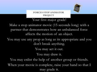 Forces Stop Animator Project