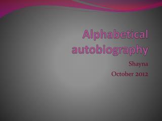Alphabetical autobiography