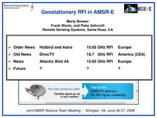 Geostationary RFI in AMSR-E Marty Brewer Frank Wentz, and Peter Ashcroft