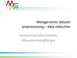 Metagenomic dataset  preprocessing – data reduction