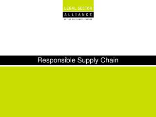 Responsible Supply Chain