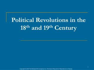 Political Revolutions in the 18 th  and 19 th  Century