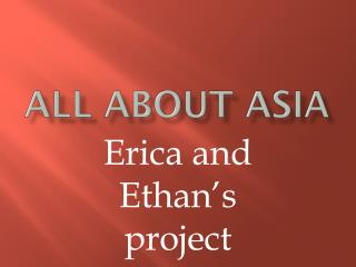 All about Asia