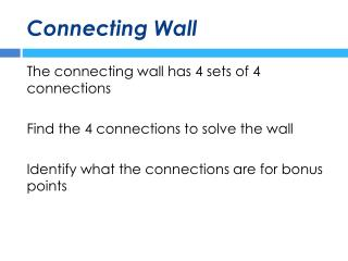 Connecting Wall