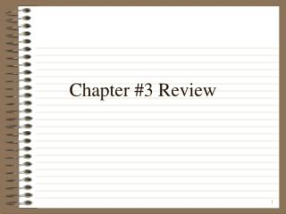 Chapter #3 Review