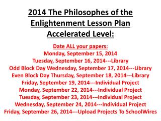 2014 The Philosophes of the Enlightenment Lesson Plan Accelerated Level: