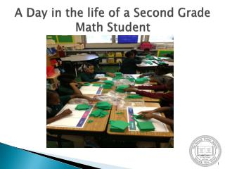 A Day in the life of a Second Grade Math Student