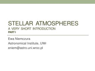 Stellar atmospheres a   very short introduction Part I