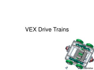 VEX Drive Trains