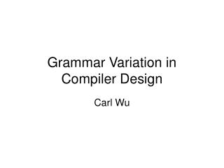 Grammar Variation in Compiler Design