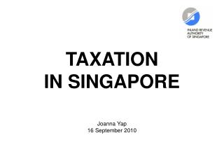 TAXATION  IN SINGAPORE