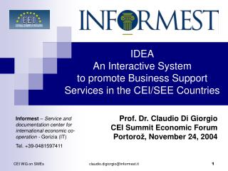 IDEA An Interactive System to promote Business Support Services in the CEI/SEE Countries