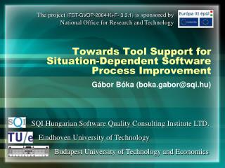 Towards Tool Support for Situation-Dependent Software Process Improvement
