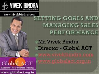 Setting Goals and Managing Sales Performance
