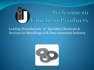 Welcome to  Unichem  Products