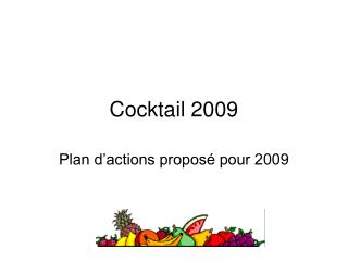 Cocktail 2009