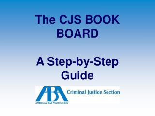 The CJS BOOK BOARD A Step-by-Step Guide