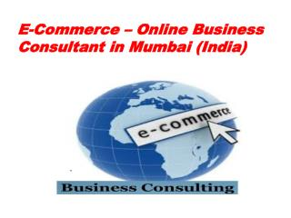E-Commerce – Online Business Consultant in Mumbai (India)