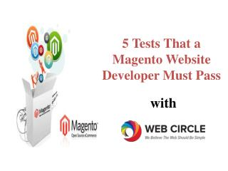 5 Tests That a Magento Website Developer Must Pass