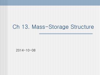 Ch 13. Mass-Storage Structure