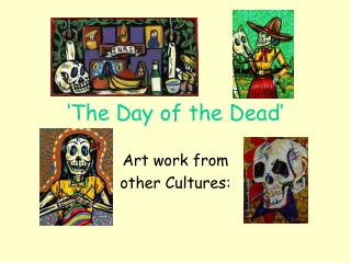 'The Day of the Dead'