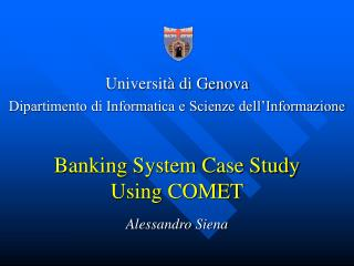 Banking System Case Study Using COMET